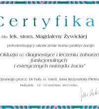 Okluzja w diagnostyce i leczeniu zaburzeń funkcjonalnych i estetycznych narządu żucia - lek. stom. Magdalena Żywicka