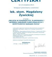 Okluzja w diagnostyce, planowaniu i leczeniu zaburzeń funkcjonalnych i estetycznych narządu żucia - lek. stom. Magdalena Żywicka