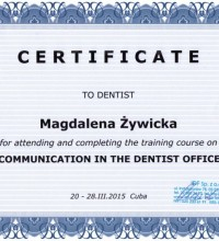 "CERTIFICATE for attending and completing the training course on ""Communication in the dentist office"" - Magdalena Żywicka"
