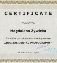 "CERTIFICATE for active participation in training course ""Digital Dental Photography"" - Magdalena Żywicka"
