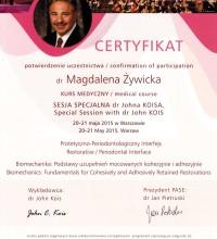 CERTYFIKAT Potwierdzenie uczestnictwa - Biomechanika: Podstawy uzupełnień mocowanych kohezyjnie i adhezyjnie - dr Magdalena Żywicka
