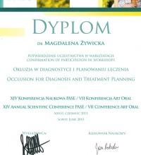 Dyplom - Potwierdzenie uczestnictwa w warsztatach - Okluzja w diagnostyce i planowaniu leczenia - XIV Konferencja Naukowa PASE / VII Konferencja Art Oral - Dr Magdalena Żywicka