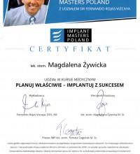 """Certyfikat - V Zjazd Implant Masters Poland - Kurs Medyczny """"Planuj właściwie - Implantuj z sukcesem"""" - lek. stom. Magdalena Żywicka"""