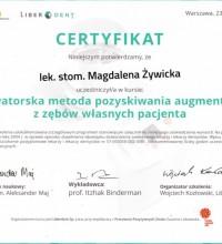Certyfikat - Nowatorska metoda pozyskiwania augmentatu z zębów własnych pacjenta - lek. stom. Magdalena Żywicka