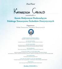 Kurs Medyczny Doskonalący Polskiego Towarzystwa Techników Dentystycznych - Katarzyna Chłond