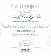 Trudne Przypadki Ortodontyczne - prof. Vincent Kokich - Certyfikat - lek. stom. Magdalena Żywicka