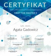 Certyfikat udziału w Międzynarodowej Konferencji Implantologicznej - Meet The Master II - lek. stom. Agata Gadowicz